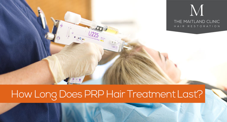 How long does PRP hair treatment last?