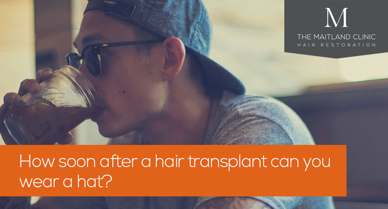 Can you wear a hat after a hair transplant and how long after the procedure?